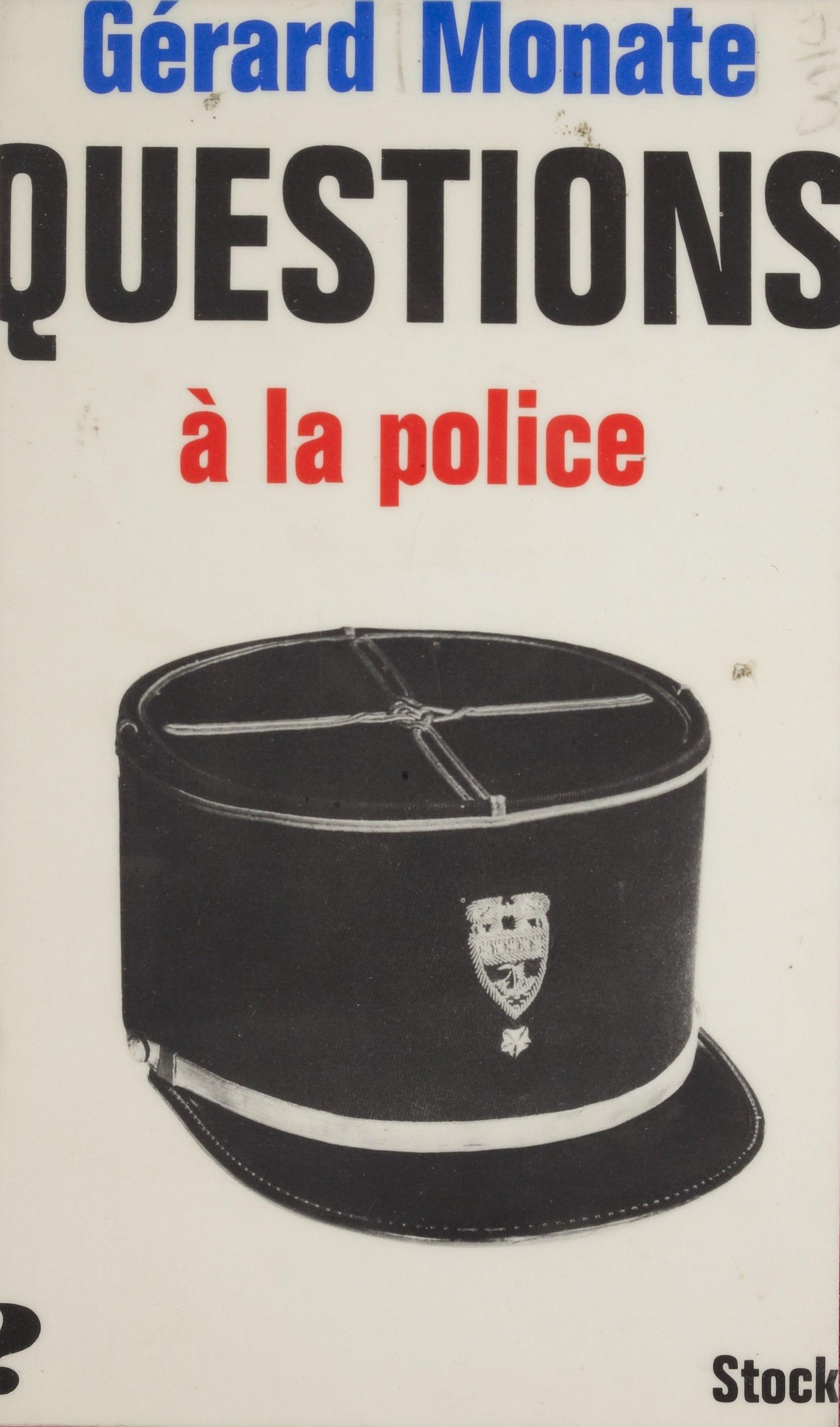 Questions à la police