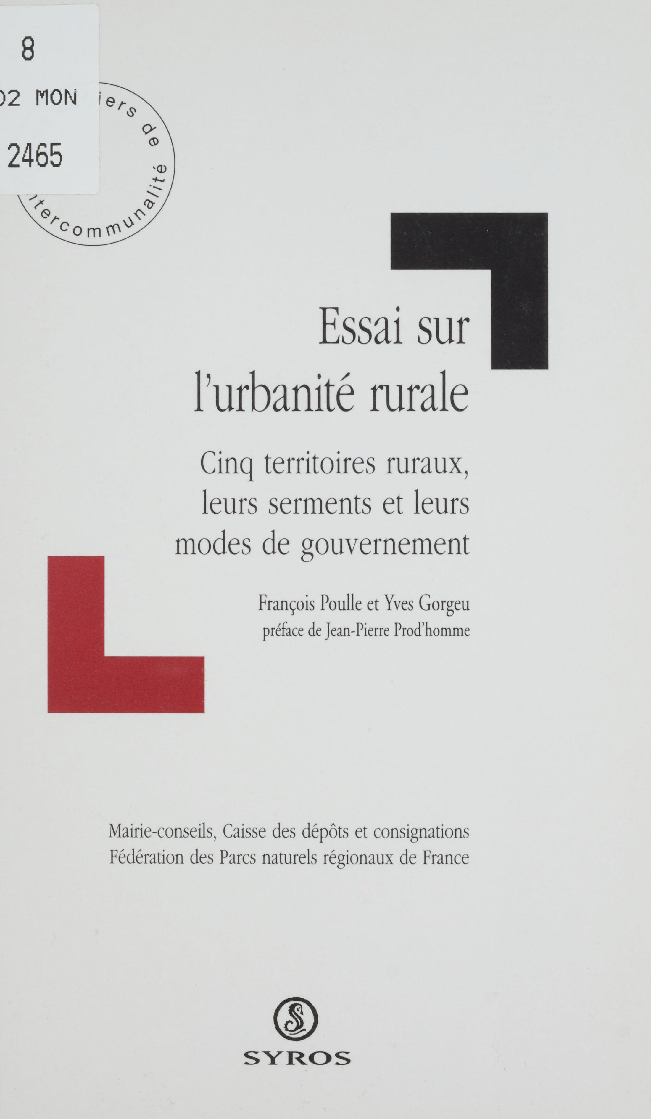 Essai sur l'urbanité rurale, Cinq territoires ruraux, leurs serments et leurs modes de gouvernement