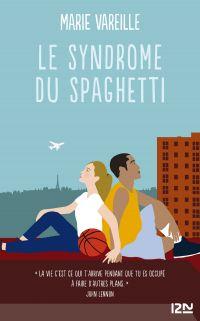 Le syndrôme du spaghetti | VAREILLE, Marie. Auteur