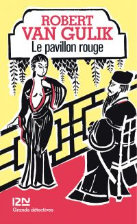 Le pavillon rouge | VAN GULIK, Robert. Auteur