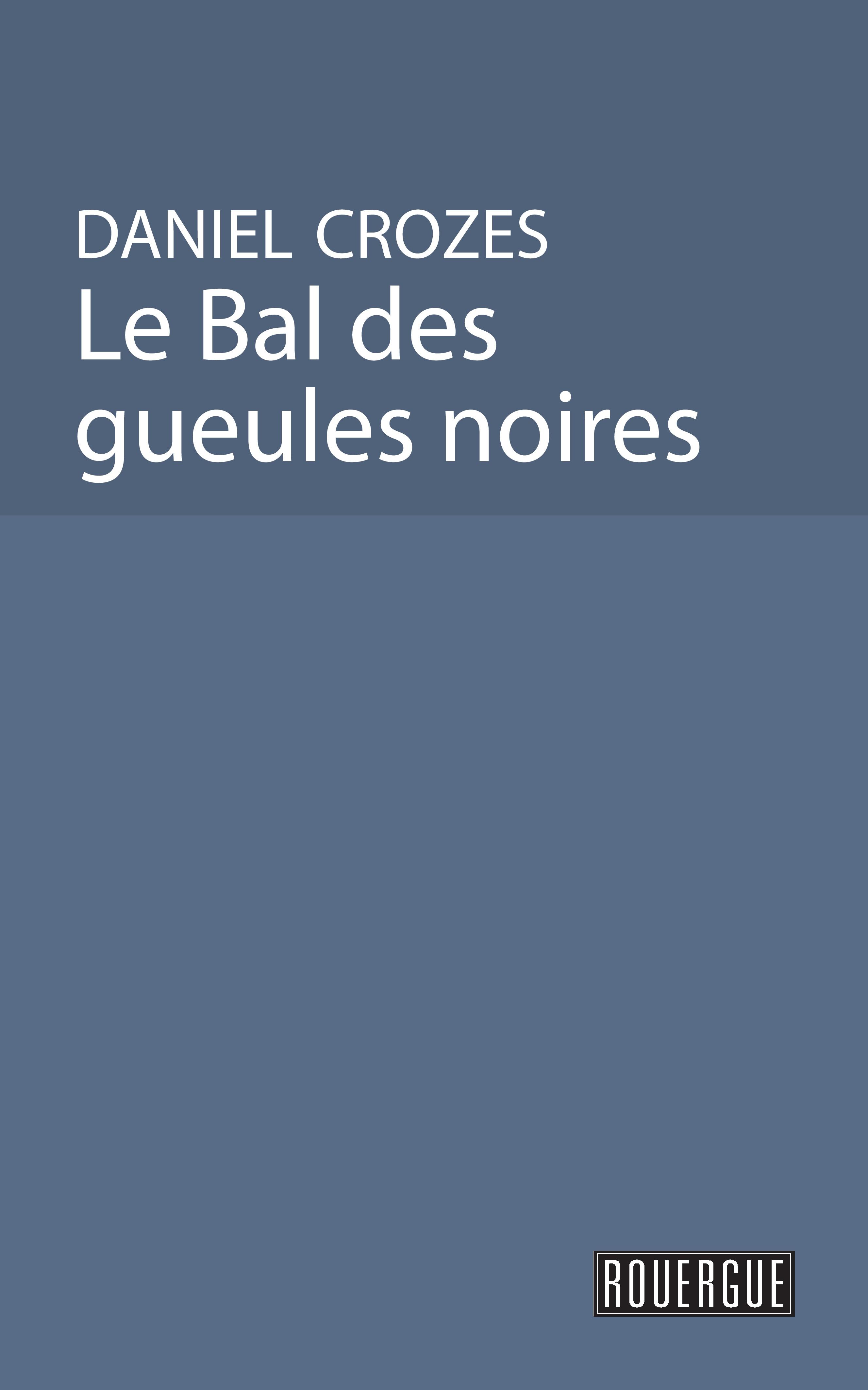 Le bal des gueules noires