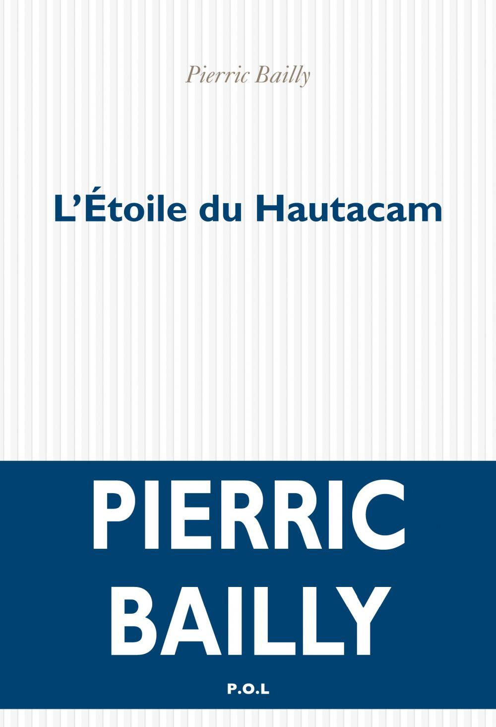 L'Etoile du Hautacam | Bailly, Pierric. Auteur