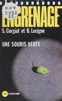 Engrenage : Une souris verte