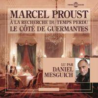 À la recherche du temps perdu (Volume 3) - Le côté de Guermantes | Proust, Marcel. Auteur