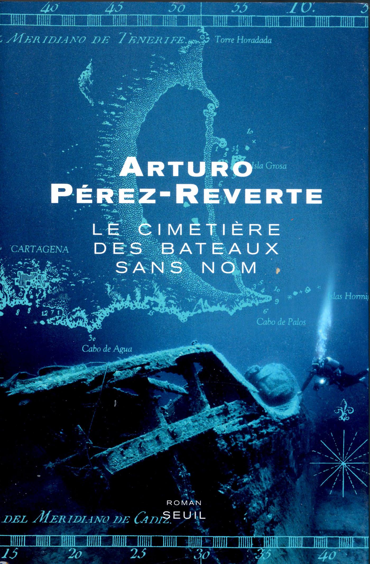 Le Cimetière des bateaux sans nom | Pérez-Reverte, Arturo