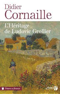 L'héritage de Ludovic Grollier   Cornaille, Didier