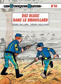 Les Tuniques bleues. Volume 52, Des bleus dans le brouillard