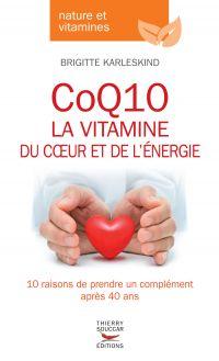 CoQ10, la vitamine du coeur...