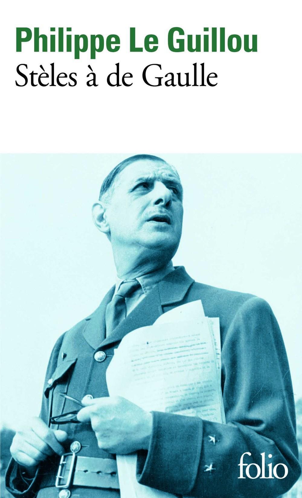 Stèles à de Gaulle/Je regar...