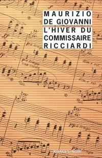 L'hiver du commissaire Ricciardi | De Giovanni, Maurizio. Auteur