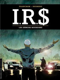 I.R.$ - tome 20 - Les démon...