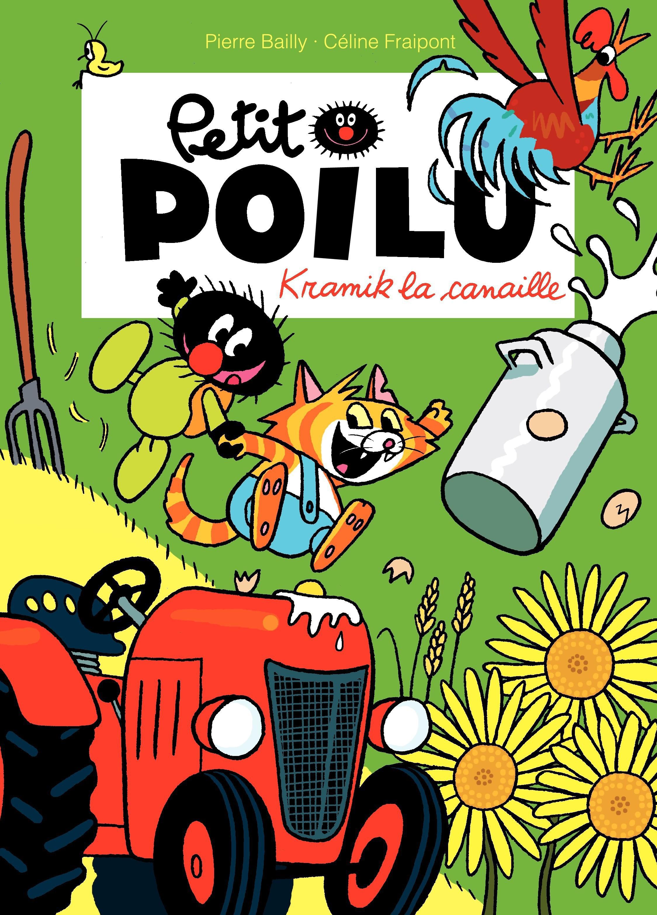 Petit Poilu – tome 7 - Kramik la canaille T7