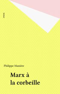 Marx à la corbeille