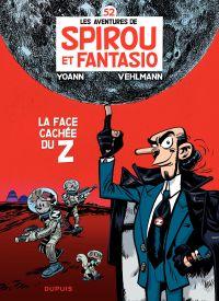 Spirou et Fantasio - Tome 52 - La face cachée du Z | Vehlmann, Fabien (1972-....). Auteur
