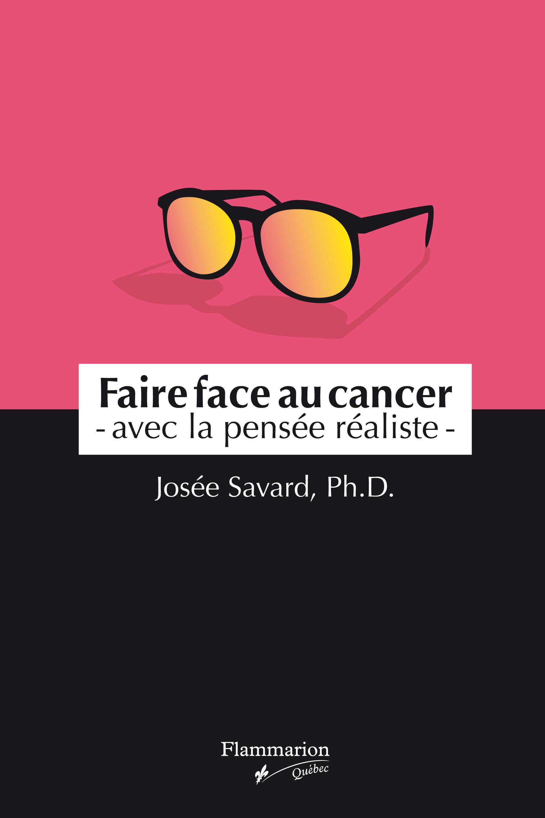 Faire face au cancer - avec la pensée réaliste
