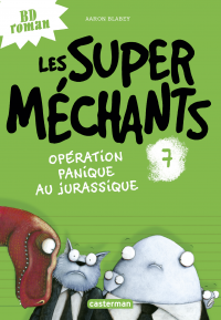 Les super méchants (Tome 7)...