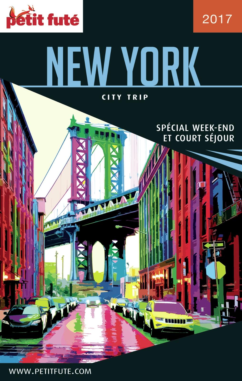 NEW YORK CITY TRIP 2017 City trip Petit Futé