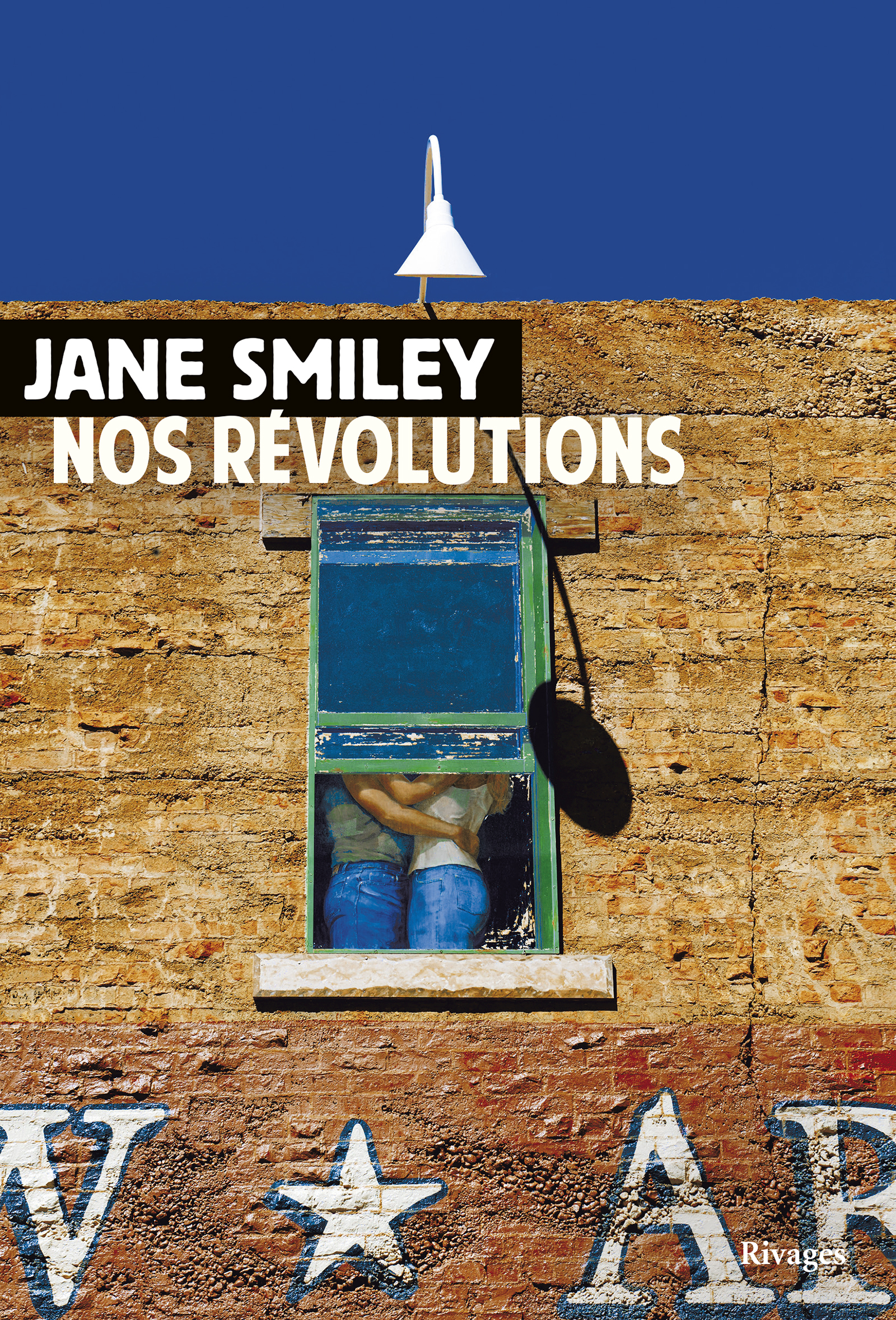 Nos révolutions | Smiley, Jane