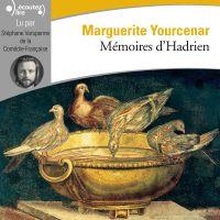 Mémoires d'Hadrien | Yourcenar, Marguerite. Auteur