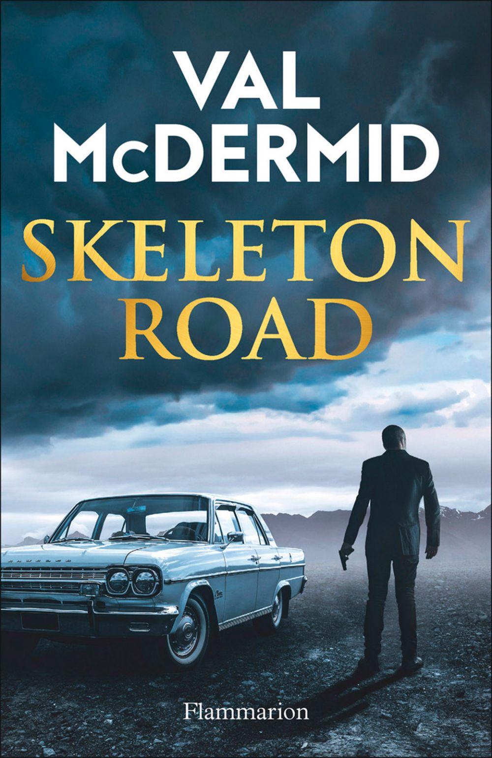 Skeleton Road | McDermid, Val. Auteur
