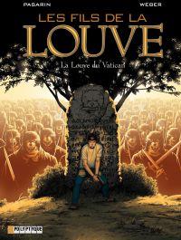 Les Fils de la Louve  - tome 3 - La Louve du Vatican | Pasarin, Fernando (1981-....). Illustrateur