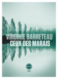 Ceux des marais | Barreteau, Virginie (1976-....). Auteur