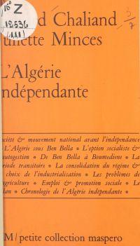 L'Algérie indépendante (bil...