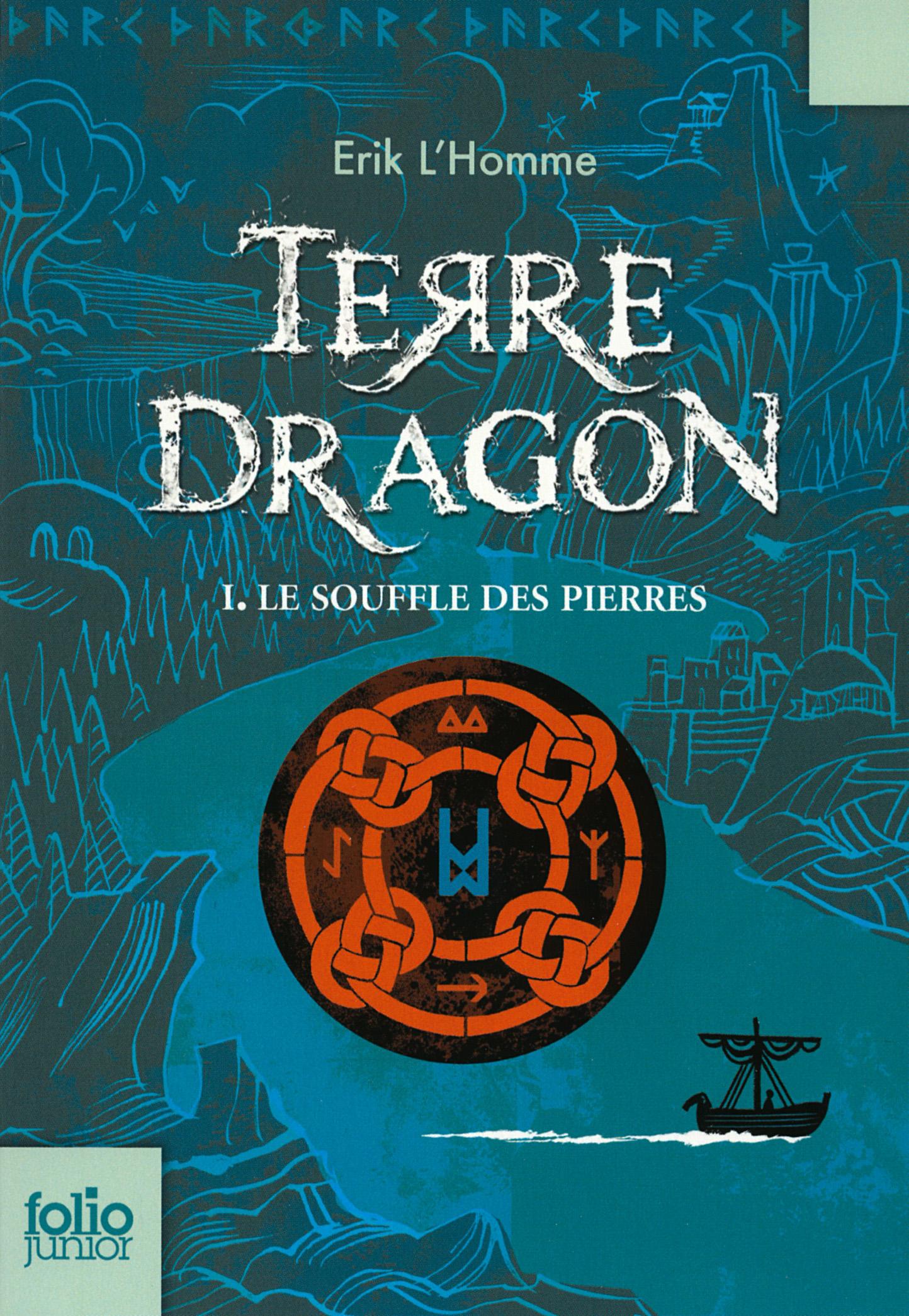 Terre-Dragon (Tome 1) - Le souffle des pierres | L'Homme, Erik