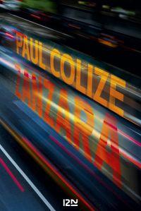 Zanzara | COLIZE, Paul. Auteur