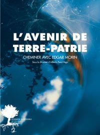 L'avenir de Terre-Patrie | Collectif, . Auteur
