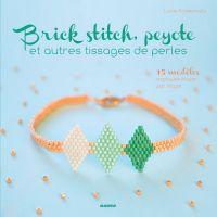 Brick stitch, peyote et aut...