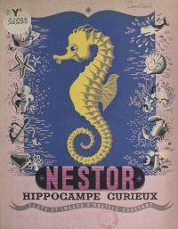 Nestor, hippocampe curieux