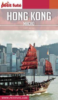 HONG-KONG - MACAO 2018/2019 Petit Futé