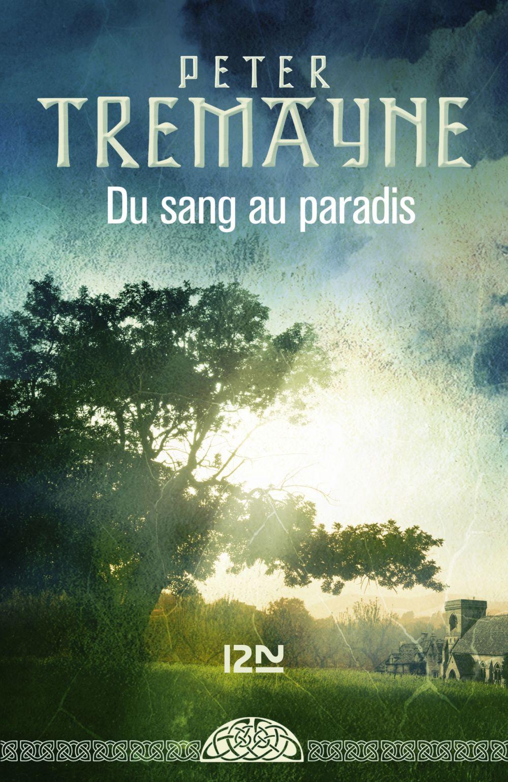 Du sang au paradis | Tremayne, Peter (1943-....). Auteur