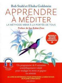 Apprendre à méditer - Nouvelle édition | Stahl, Bob. Auteur