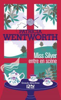 Miss Silver entre en scène | WENTWORTH, Patricia. Auteur