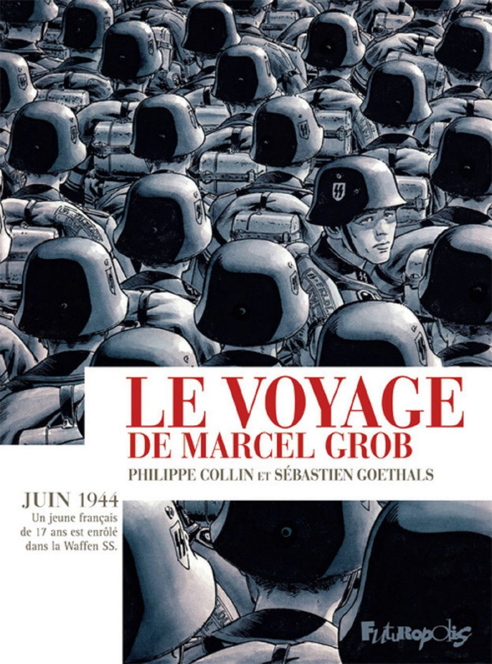 Le voyage de Marcel Grob | Goethals, Sébastien. Auteur