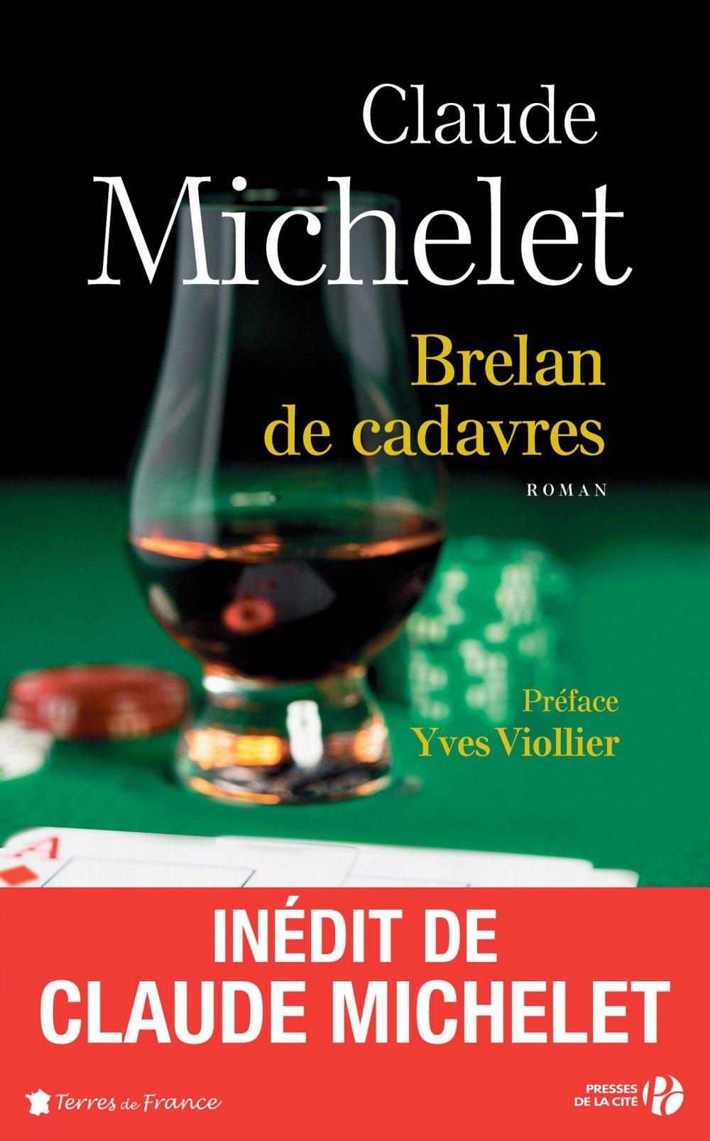 Brelan de cadavres   MICHELET, Claude. Auteur