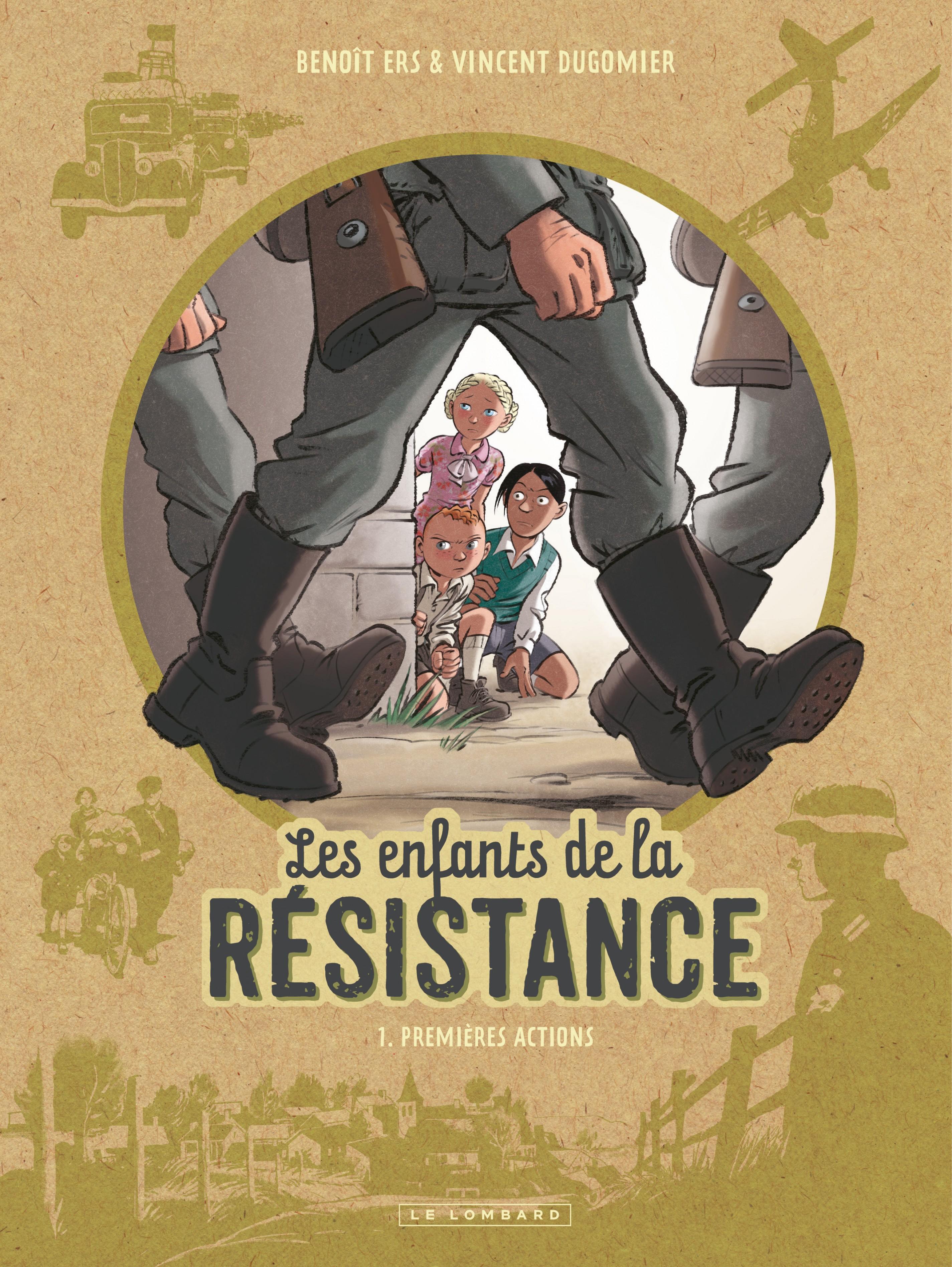 Les Enfants de la Résistance - Tome 1 - Premières actions | Ers, Benoît