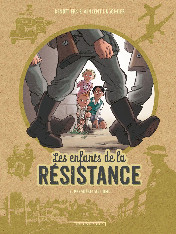 Les Enfants de la Résistance - Tome 1 - Premières actions   Ers, Benoît. Illustrateur
