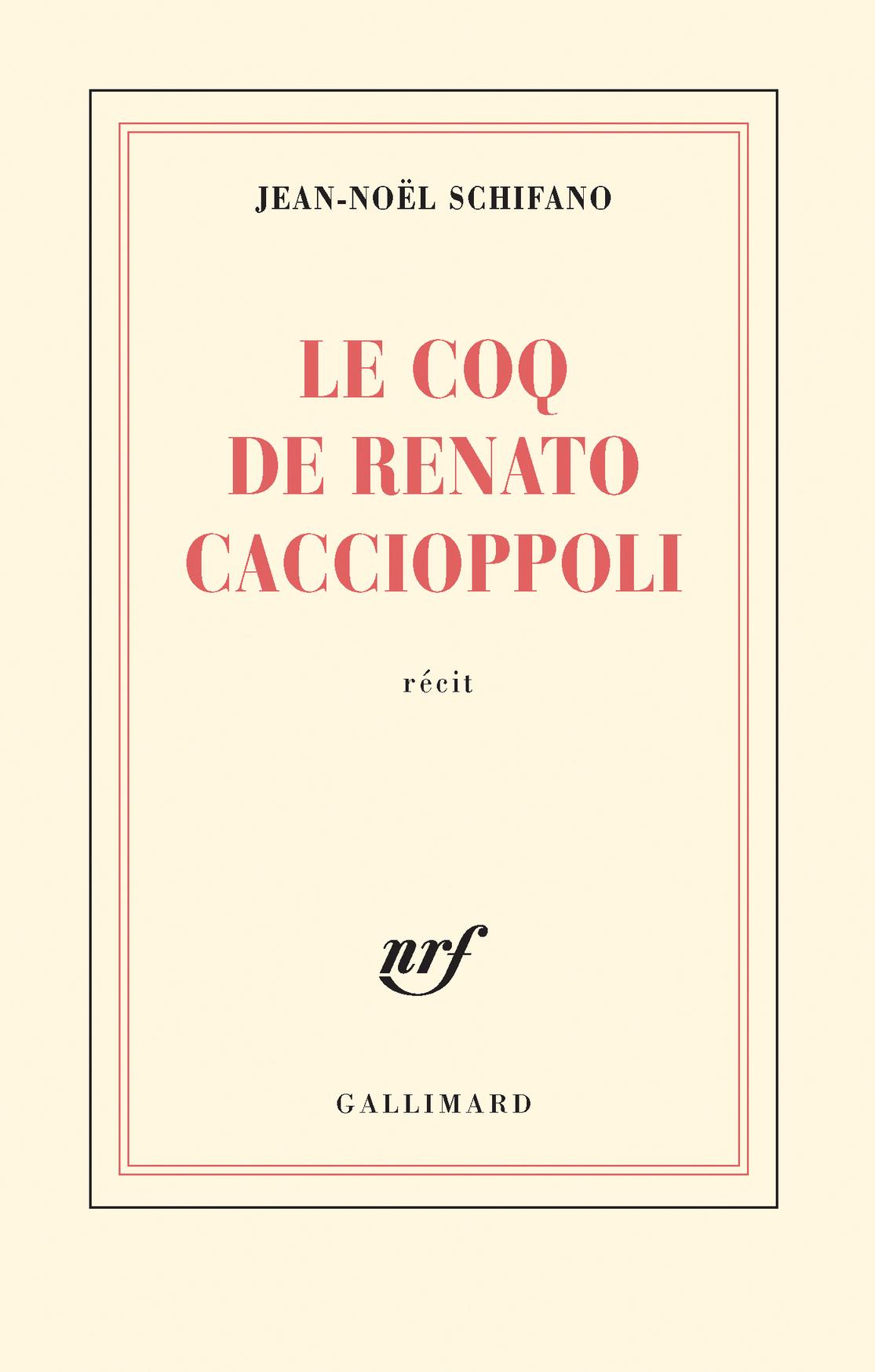Le coq de Renato Caccioppoli