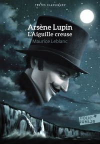 Arsène Lupin, L'Aiguille cr...