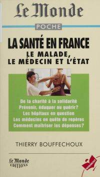 La santé en France : le méd...