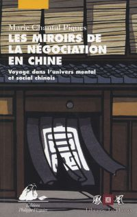 Image de couverture (Les Miroirs de la négociation en Chine)