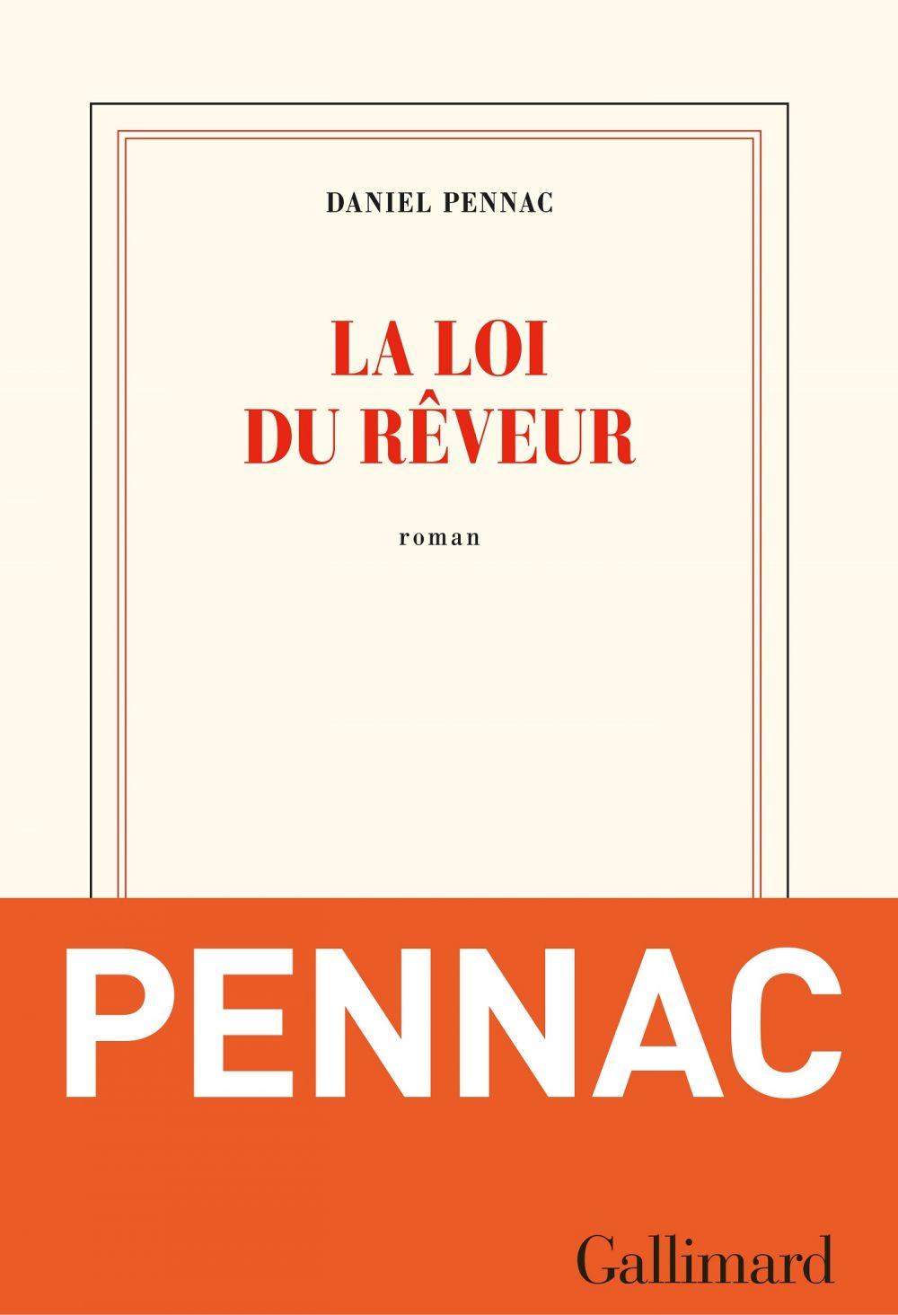 La loi du rêveur | Pennac, Daniel. Auteur