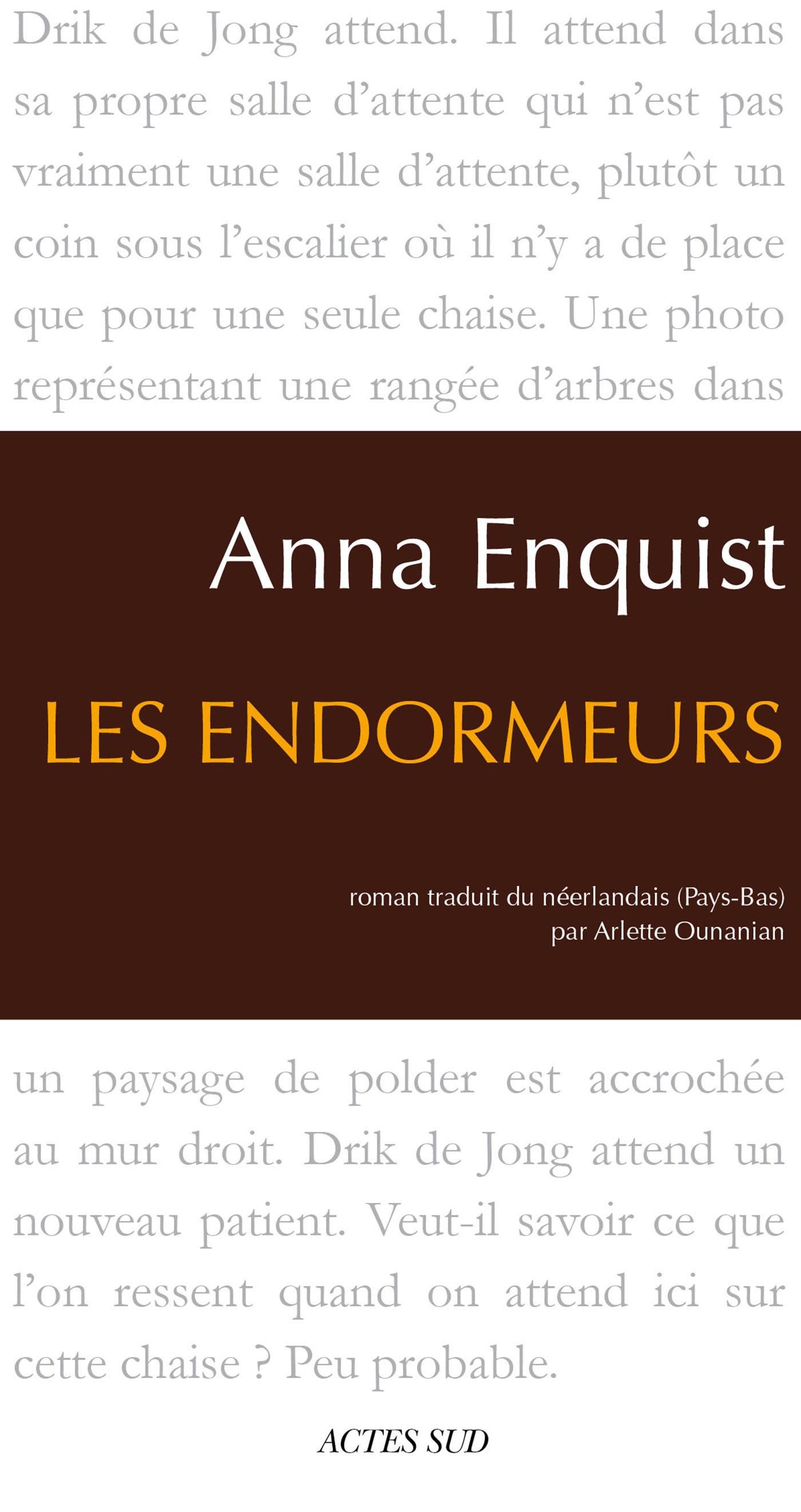 Les Endormeurs   Enquist, Anna