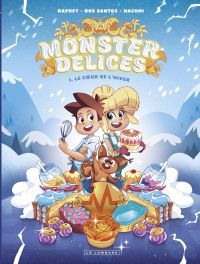 Monster Délices - Tome 1 - ...