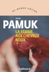 La Femme aux Cheveux roux | Pamuk, Orhan. Auteur