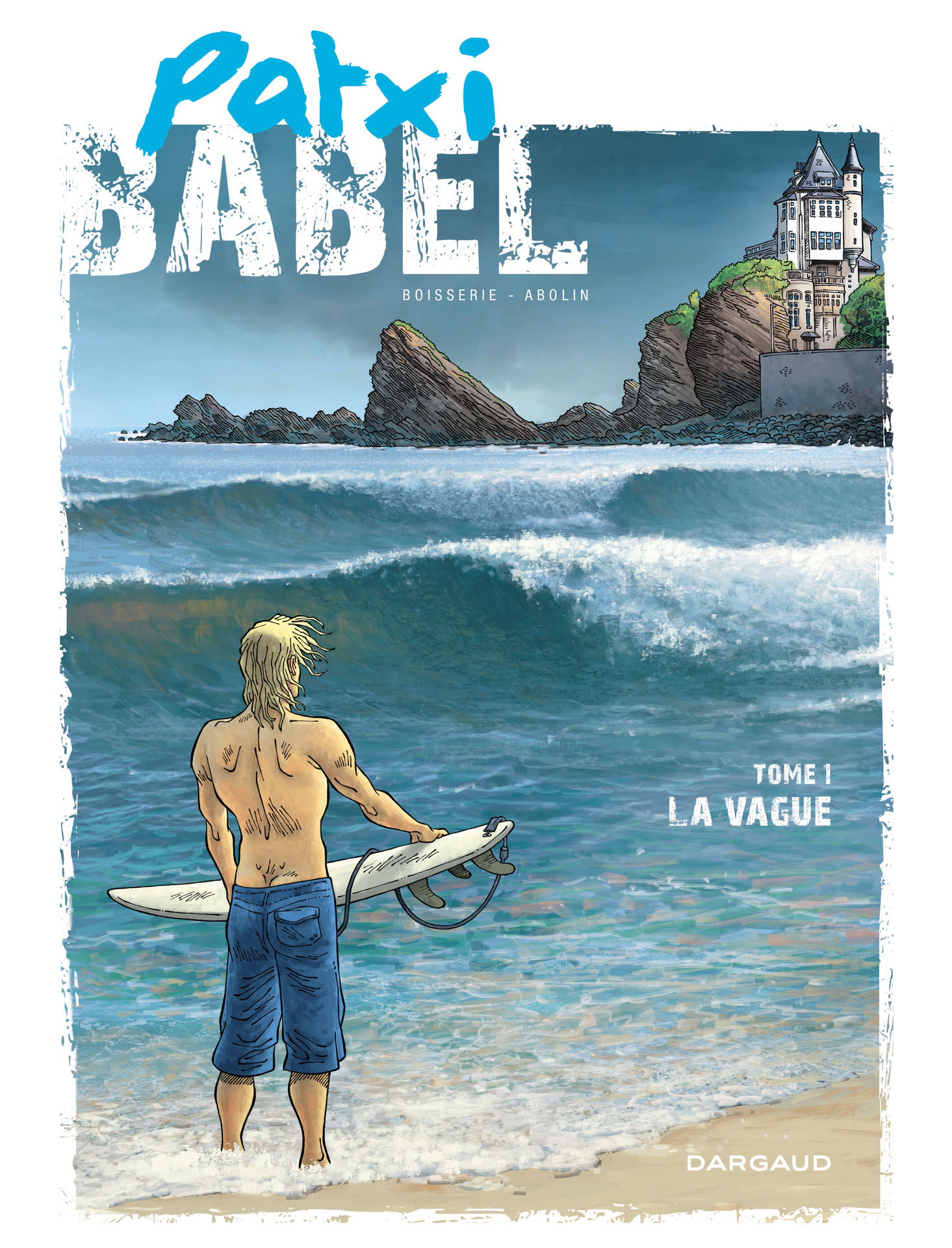 Patxi Babel - Tome 1 - La Vague
