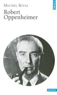 Robert Oppenheimer | Rival, Michel. Auteur